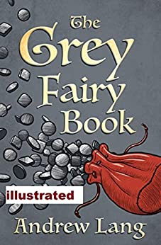 The Grey Fairy Book Andrew Lang by [Andrew  Lang]