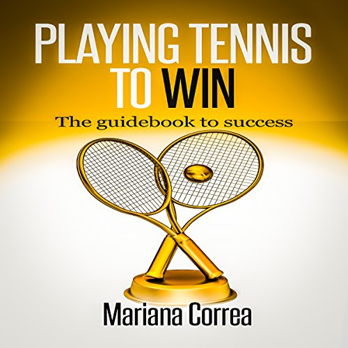Playing Tennis to Win audiobook cover art