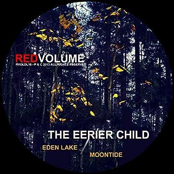 Eden Lake / Moontide