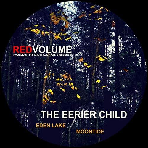 The Eerier Child