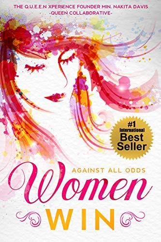 Women Win: AGAINST ALL ODDS