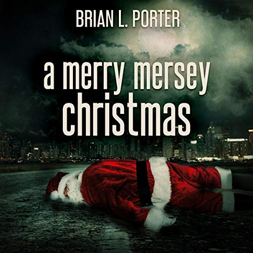A Merry Mersey Christmas: Who Killed Santa Claus? audiobook cover art