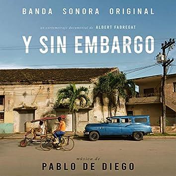 Y Sin Embargo (Original Motion Picture Soundtrack)