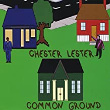 Common Ground by Chester Lester
