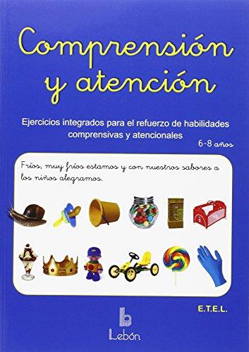 Comprensión y atención: Ejercicios integrados para refuerzo de habilidades comprensivas y atencionales