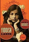 Yiddishlands: A Memoir (Non-series)