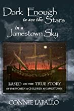 Dark Enough to See the Stars in a Jamestown Sky (Jamestown Sky Series Book 1)