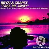 Take Me Away (Groove Control Remix)