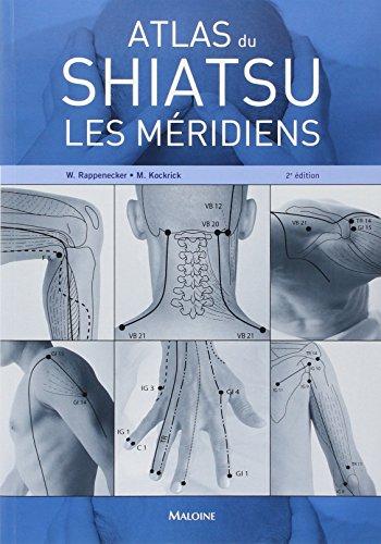 Atlas du shiatsu les méridiens