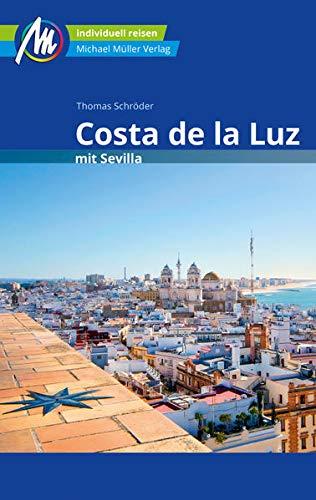 Costa de la Luz mit Sevilla Reiseführer Michael Müller Verlag: Abstecher nach Ronda und Gibraltar. Individuell reisen mit vielen praktischen Tipps