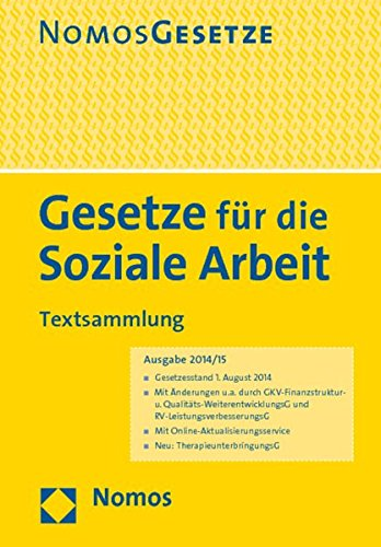 Gesetze für die Soziale Arbeit: Textsammlung, Rechtsstand: 4. August 2014