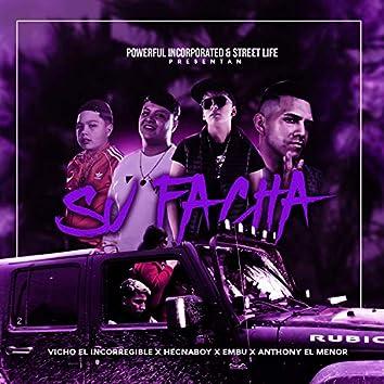 Su Facha (feat. Hecnaboy, Anthony el Menor & el Embu)