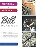 Monthly & Weekly Bill Planner / One-Year Organizer - Log Book / Extra Large 8.5 x 11 in - 146 Pages: Personalized Monthly Budget & Weekly Expense ... Planning Budget Journal / Classic (Deluxe)