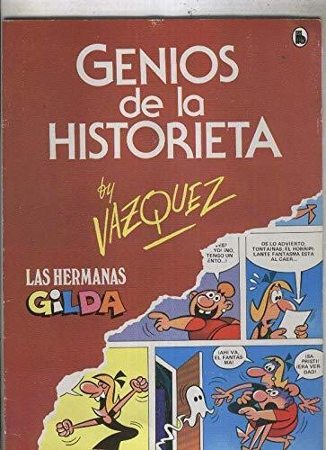 Genios de la Historieta numero 1: Las Hermanas Gildas