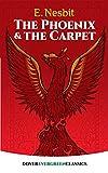 The Phoenix and the Carpet (Dover Children's Evergreen Classics)