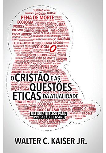Cristão e as questões éticas da atualidade, O