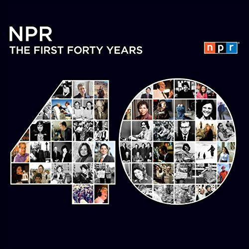 NPR: The First Forty Years audiobook cover art
