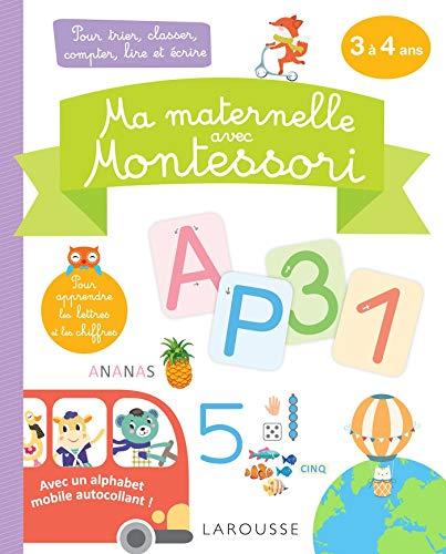 Ma maternelle avec MONTESSORI, 3-4 ans