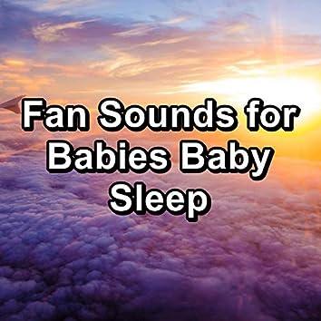 Fan Sounds for Babies Baby Sleep