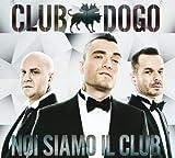 Noi Siamo Il Club (Reloaded Edition) [Explicit]