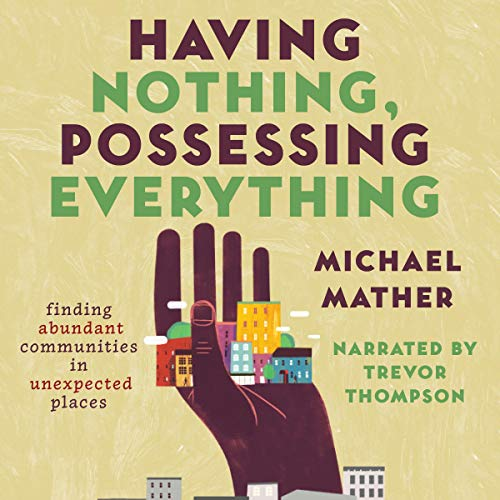 Having Nothing, Possessing Everything audiobook cover art