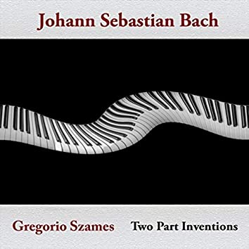 Johann Sebastian Bach: Two Part Inventions