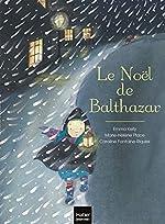 Le Noël de Balthazar - Pédagogie Montessori de Marie-Hélène Place