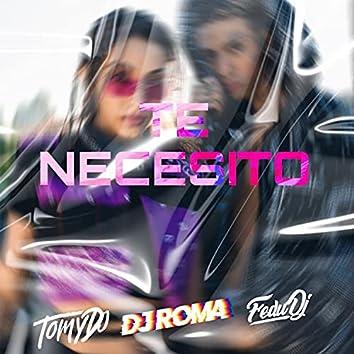 Te Necesito (Remix)