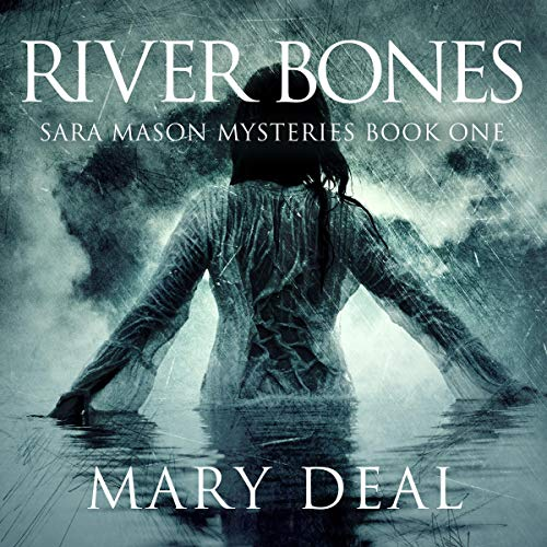 River Bones (A Sacramento Serial Killer on the Loose) audiobook cover art