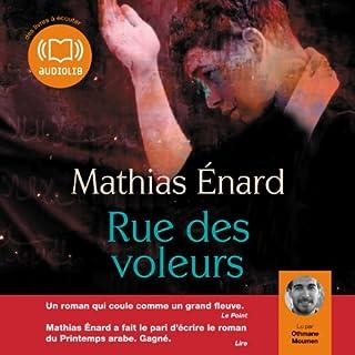 Rue des voleurs                   De :                                                                                                                                 Mathias Enard                               Lu par :                                                                                                                                 Othmane Moumen                      Durée : 9 h     18 notations     Global 4,4