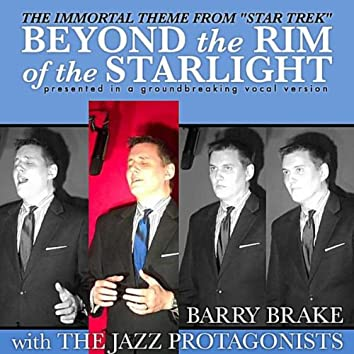 Beyond the Rim of the Starlight (The Immortal Theme From Star Trek)