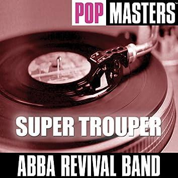 Pop Masters: Super Trouper