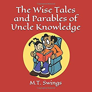 The Wise Tales and Parables of Uncle Knowledge