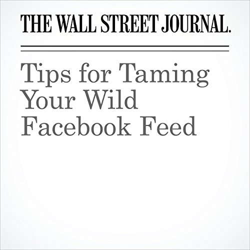 Tips for Taming Your Wild Facebook Feed copertina