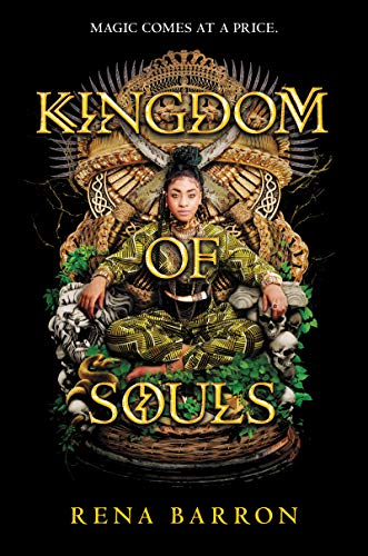 Kingdom of Souls by [Rena Barron]