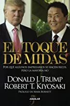 El toque de Midas (Midas Touch: Why Some Entrepreneurs Get Rich and Why Most Don't) (Spanish Edition) by Kiyosaki, Robert T. (2012) Paperback