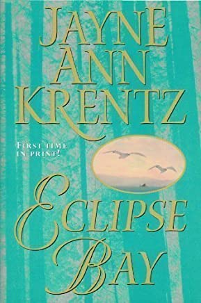 Eclipse Bay by Jayne Ann Krentz (2000-08-01)