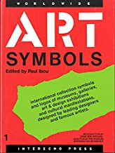 Art Symbols I: International Collection of Symbols and Logos of Art & Design Exhibitions, Museums, Galleries and Cultural Manifestations, Designed B