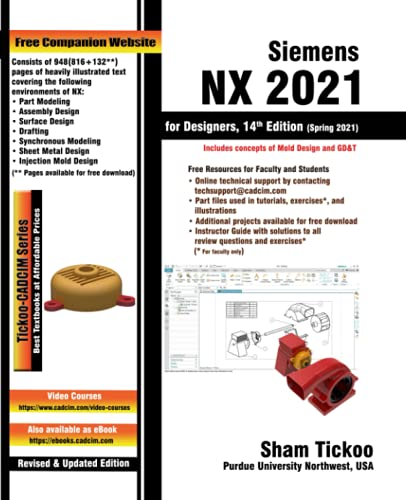 Siemens NX 2021 for Designers, 14th Edition