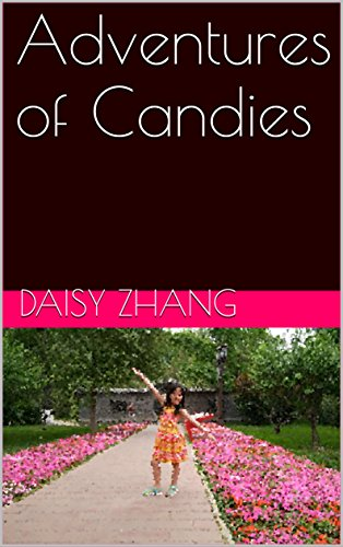 Adventures of Candies (Stories of Candies Book 1) (English Edition)