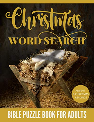 Christmas Word Search. Bible Puzzle Book For Adults: Advent And Christmas Scripture Readings, Christmas Bible Gifts For Adults