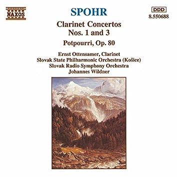 Spohr: Clarinet Concertos Nos. 1 and 3 / Potpourri, Op. 80