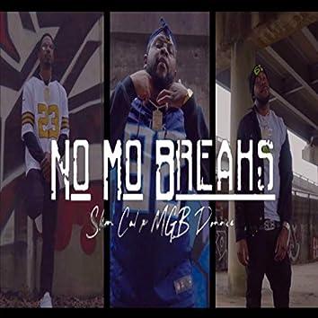 No Mo Breaks