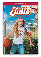 The Big Break (American Girl Historical Characters)