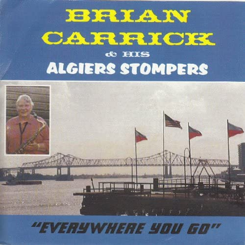 The Algiers Stompers & Brian Carrick feat. Derek Winters, Chas Hudson, Mike Lunn, Mike Cox, Bill Cole & Guy Fenton