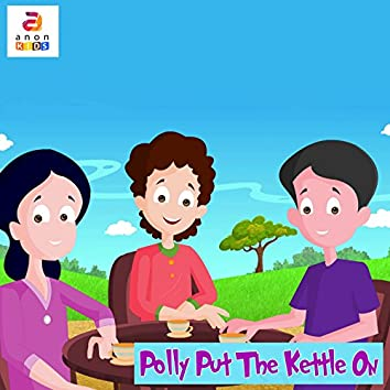 Polly Put the Kettle On - Single