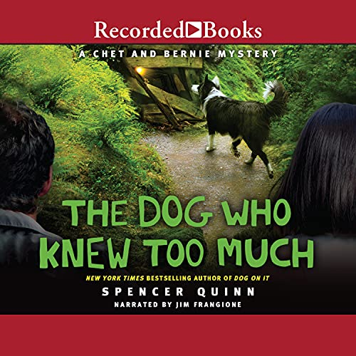 The Dog Who Knew Too Much Audiobook By Spencer Quinn cover art