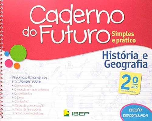 Caderno do Futuro História e Geografia. 2º Ano