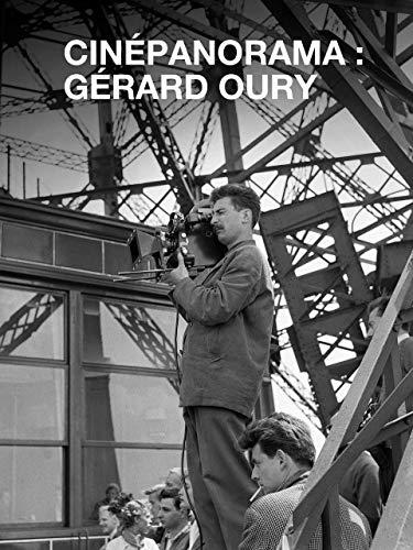 Cinépanorama : Gérard Oury