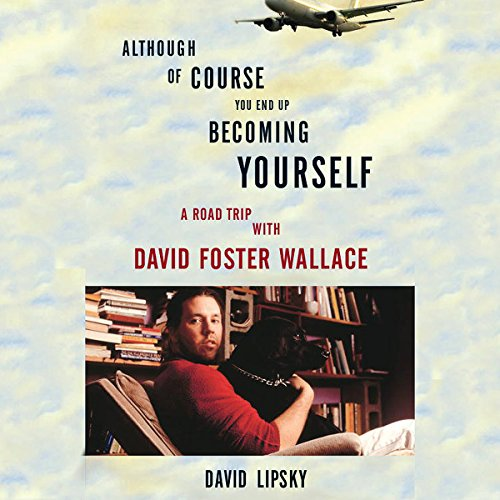 Couverture de Although of Course You End Up Becoming Yourself